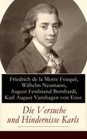 Friedrich de la Motte Fouqué: Die Versuche und Hindernisse Karls