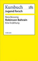 Robinson Bahrain - Eine Erzählung