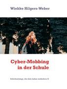 Wiebke Hilgers-Weber: Cyber-Mobbing in der Schule ★★★