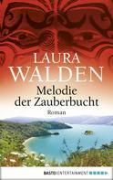 Laura Walden: Melodie der Zauberbucht ★★★★