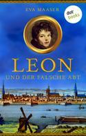 Eva Maaser: Leon und der falsche Abt - Band 1 ★★★★