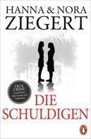 Hanna Ziegert: Die Schuldigen ★★★★