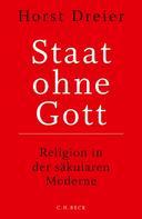 Horst Dreier: Staat ohne Gott ★★★