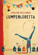 Christine Nöstlinger: Lumpenloretta ★★★★★