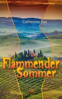 Catherine Fox: Flammender Sommer ★★★★