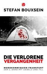 Die verlorene Vergangenheit - Mordkommission Frankfurt: Der 2. Band mit Siebels und Till
