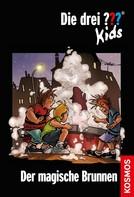 Ulf Blanck: Die drei ??? Kids, 16, Der magische Brunnen (drei Fragezeichen Kids) ★★★★