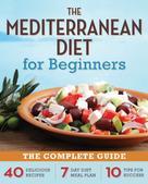 Rockridge Press: The Mediterranean Diet for Beginners