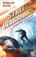 Peter Jay Black: Street Warriors - Operation P.R.O.T.E.U.S. ★★★★★