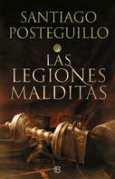 Santiago Posteguillo: Las legiones malditas (Trilogía Africanus 2) ★★★★★