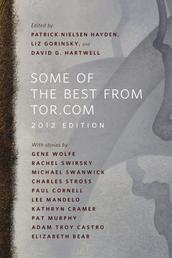 Some of the Best from Tor.com: 2012 Edition - A Tor.Com Original