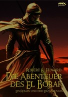 Robert E. Howard: DIE ABENTEUER DES EL BORAK - Ein Roman und drei Erzählungen ★★★★★