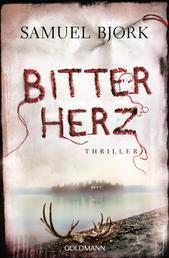 Bitterherz - Thriller - Ein Fall für Kommissar Munch 3