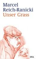 Marcel Reich-Ranicki: Unser Grass ★★★
