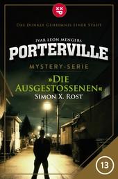 Porterville - Folge 13: Die Ausgestoßenen - Mystery-Serie