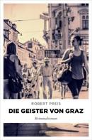 Robert Preis: Die Geister von Graz ★★★★