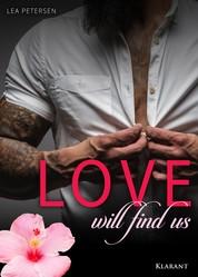 Love will find us. Erotischer Roman