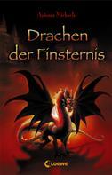 Antonia Michaelis: Drachen der Finsternis ★★★★