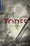 Andrea Gerecke: Die Mühlen des Todes ★★★