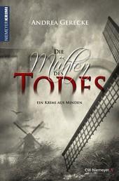Die Mühlen des Todes - Ein Krimi aus Minden