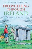 Edward Enfield: Freewheeling through Ireland