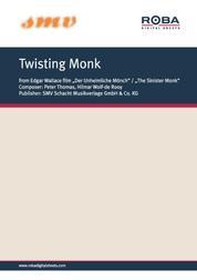 """Twisting Monk - Notenausgabe aus dem Edgar-Wallace-Film """"Der unheimliche Mönch"""""""