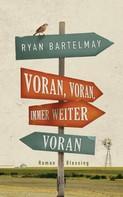 Ryan Bartelmay: Voran, voran, immer weiter voran ★★★★