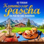 Kommissar Pascha: ein Fall für Zeki Demirbilek
