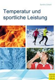 Temperatur und sportliche Leistung