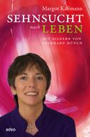Margot Käßmann: Sehnsucht nach Leben ★★