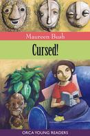 Maureen Bush: Cursed!