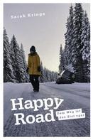 Sarah Kringe: Happy Road