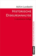 Achim Landwehr: Historische Diskursanalyse