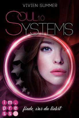 SoulSystems 1: Finde, was du liebst