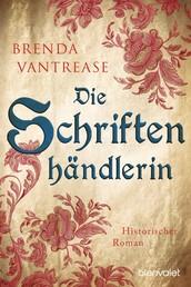 Die Schriftenhändlerin - Historischer Roman