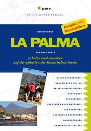 La Palma - Erholen und wandern auf der grünsten der Kanarischen Inseln