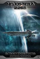 Andreas Suchanek: Heliosfera 2265 - Volume 1: O Fragmento Negro (Science Fiction)