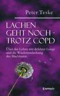 Peter Teske: Lachen geht noch – trotz COPD ★★★★