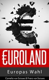 Euroland - Europas Wahl