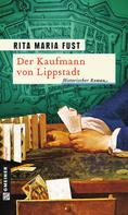 Rita Maria Fust: Der Kaufmann von Lippstadt ★★★★