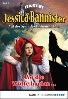 Janet Farell: Jessica Bannister - Folge 005 ★★★★★