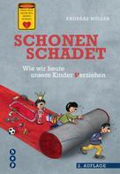 Andreas Müller: Schonen schadet