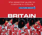 Britain - Culture Smart! - The Essential Guide to Customs & Culture (Unabridged)