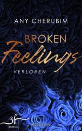 Broken Feelings - Verloren - Liebesroman