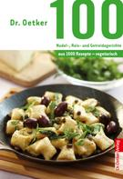 Dr. Oetker: 100 vegetarische Nudel-, Reis- und Getreidegerichte ★★★★