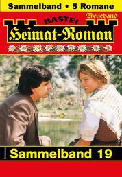 Heimat-Roman Treueband 19 - Sammelband - 5 Romane in einem Band