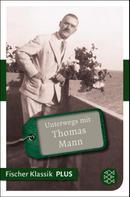 Lisa Bönsel: Unterwegs mit Thomas Mann ★★