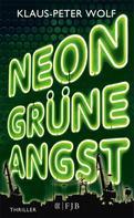 Klaus-Peter Wolf: Neongrüne Angst ★★★★