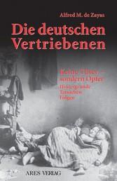 Die deutschen Vertriebenen - Keine Täter - sondern Opfer