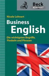 Business English - Die wichtigsten Begriffe, Floskeln und Phrasen